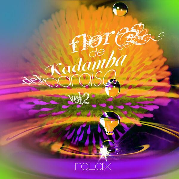 Relax - Flores de Kadamba Vol.2