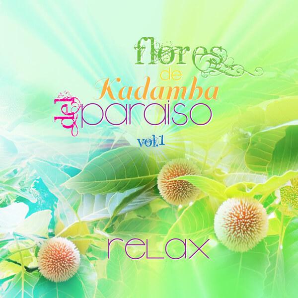 Relax - Flores de Kadamba Vol.1