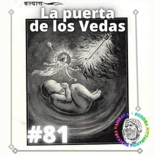 El podcast la puerta de los Vedas, episodio 81